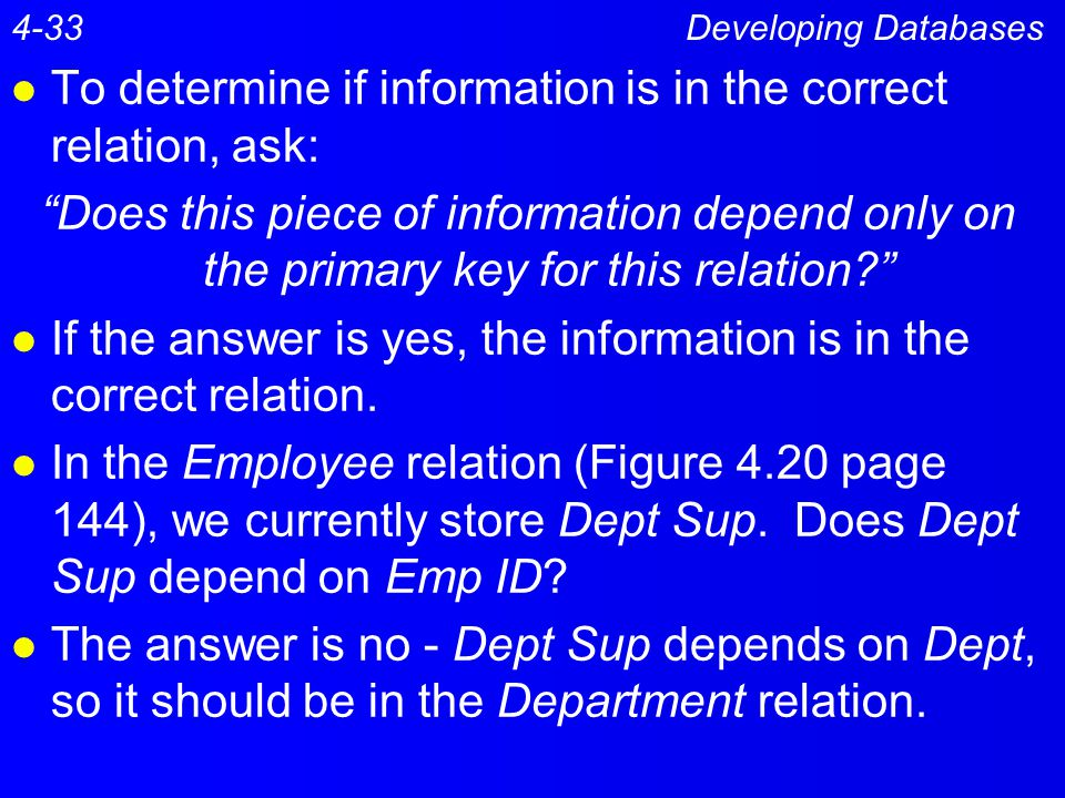 To determine if information is in the correct relation, ask: