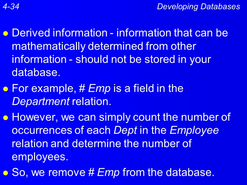 For example, # Emp is a field in the Department relation.
