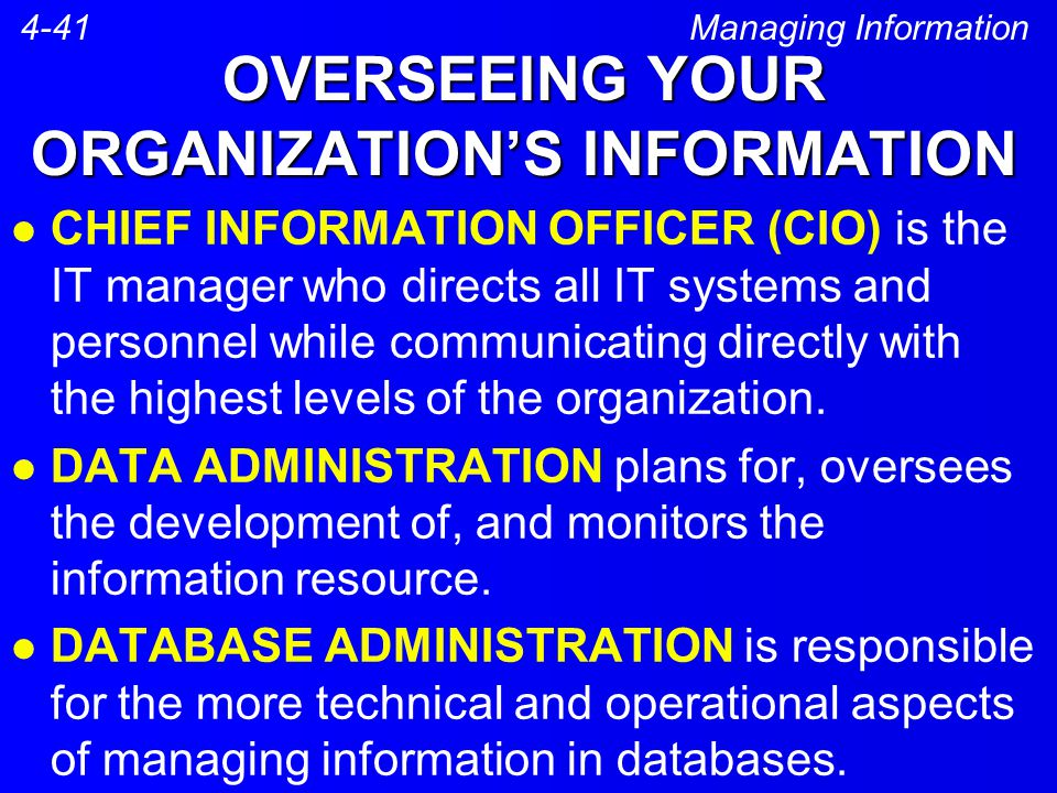 OVERSEEING YOUR ORGANIZATION'S INFORMATION