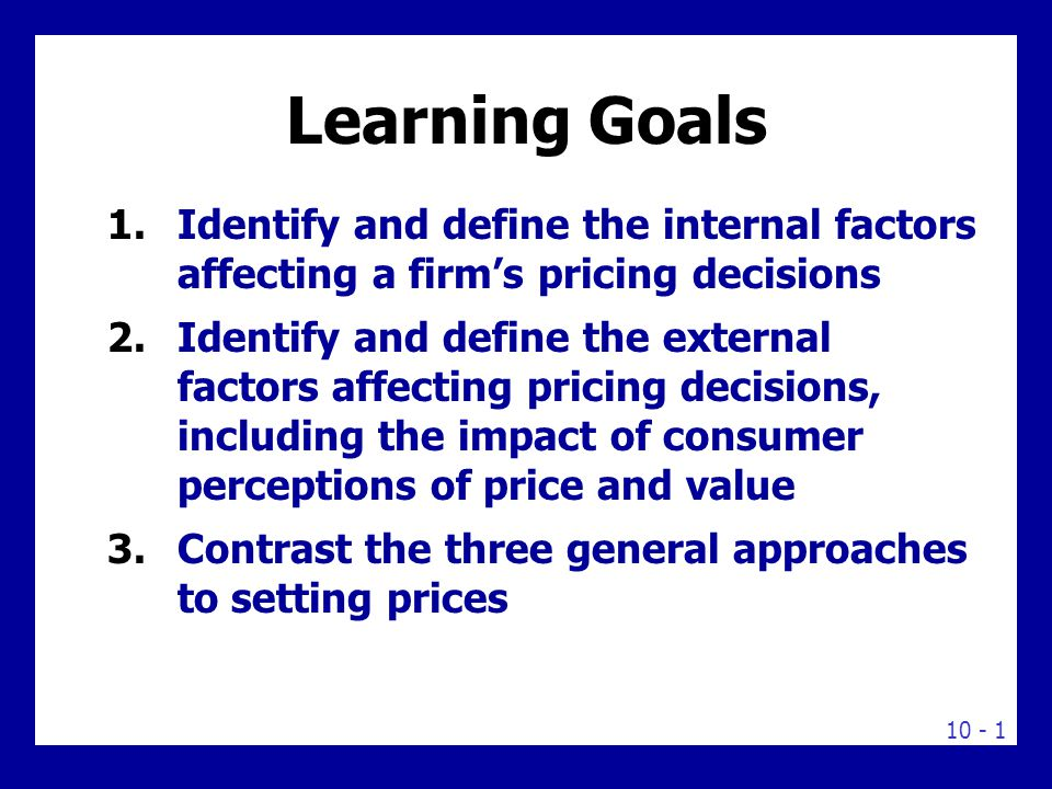 Pricing Product, External and Internal Factors Affecting Pricing Decisions