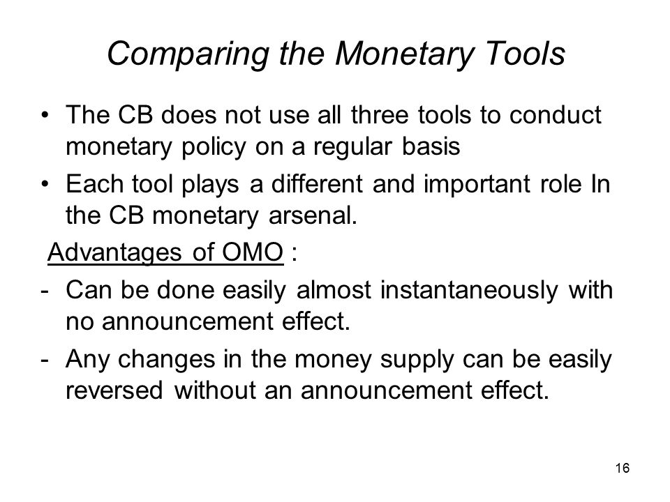 Comparing the Monetary Tools