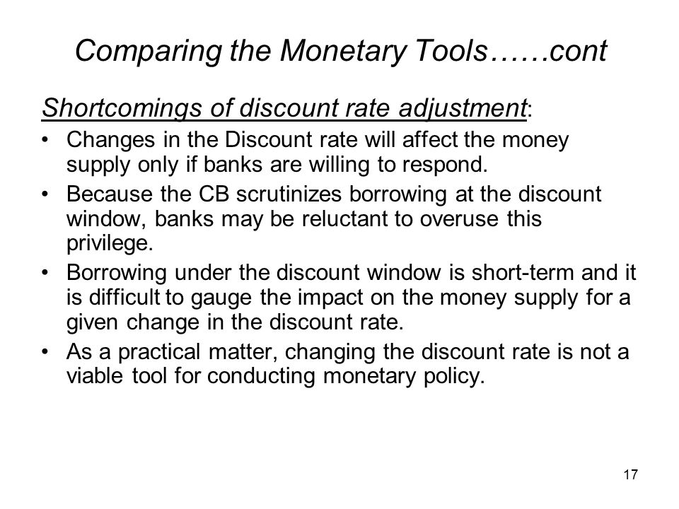 Comparing the Monetary Tools……cont