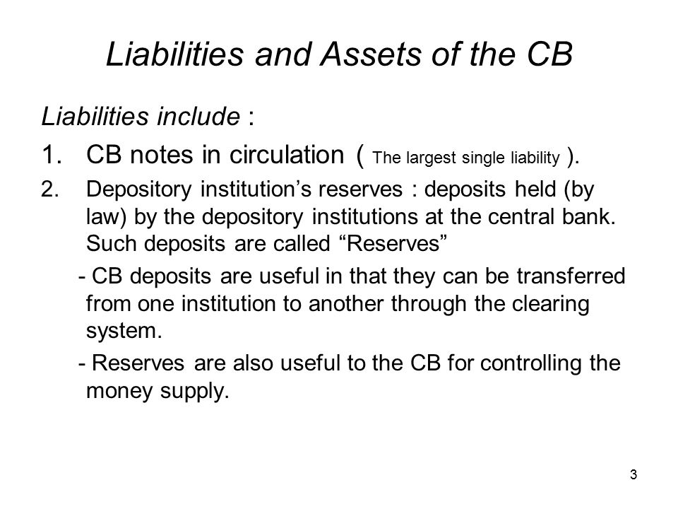 Liabilities and Assets of the CB