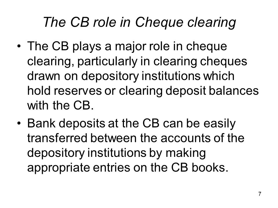 The CB role in Cheque clearing
