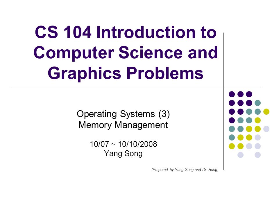CS 104 Introduction to Computer Science and Graphics Problems