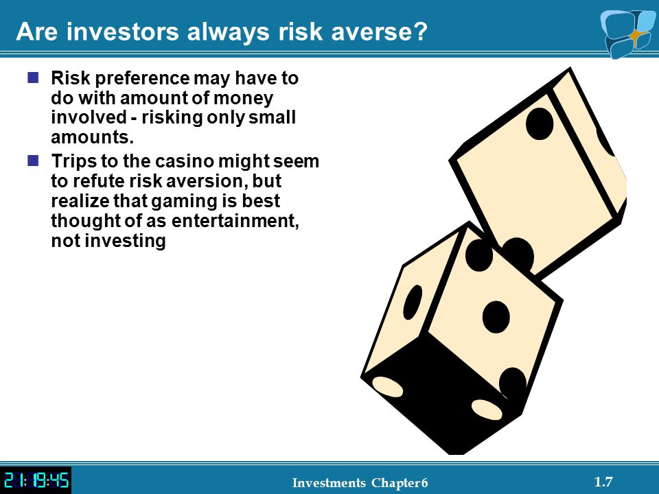Are investors always risk averse