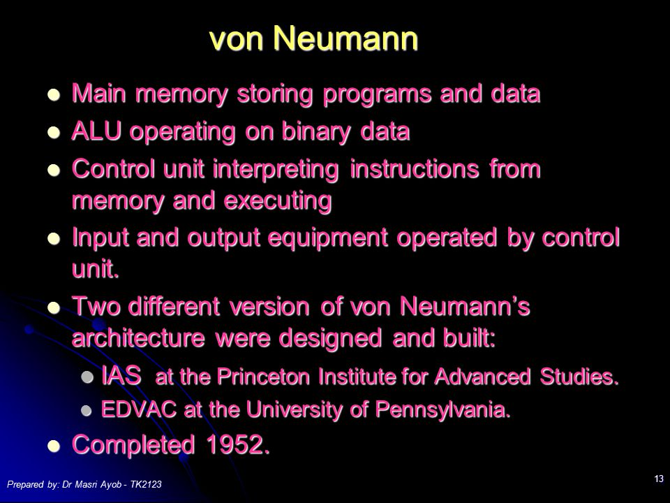 von Neumann Main memory storing programs and data
