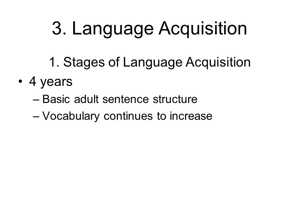 1. Stages of Language Acquisition
