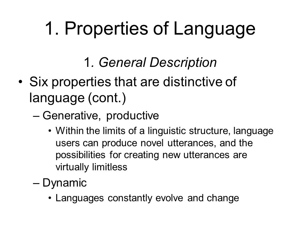 1. Properties of Language