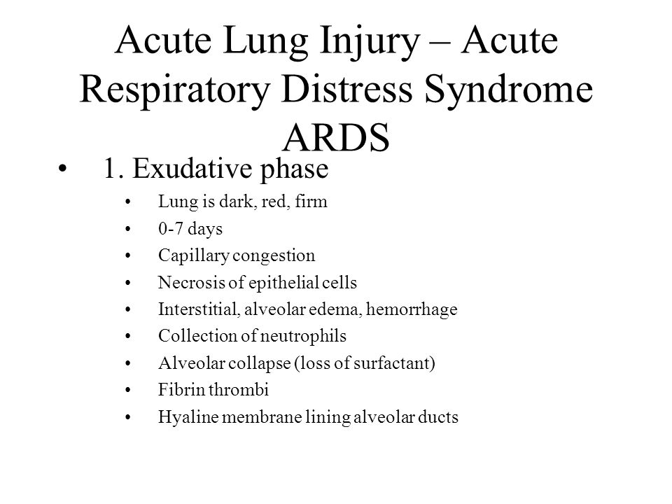 Acute Lung Injury – Acute Respiratory Distress Syndrome ARDS
