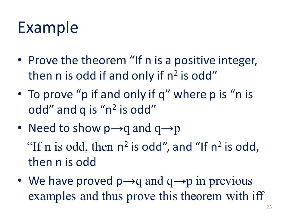 Example Prove the theorem If n is a positive integer, then n is odd if and only if n2 is odd