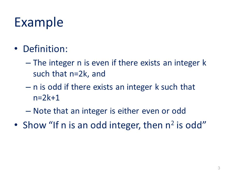 Example Definition: Show If n is an odd integer, then n2 is odd