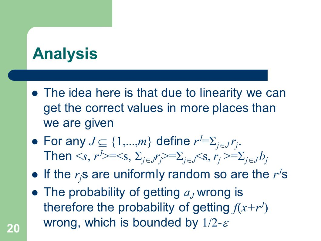 Analysis The idea here is that due to linearity we can get the correct values in more places than we are given.