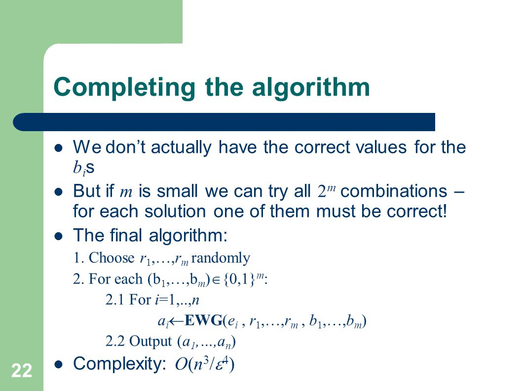 Completing the algorithm