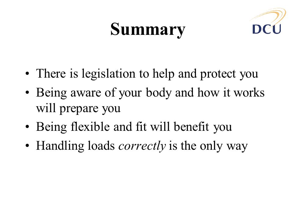 Summary There is legislation to help and protect you