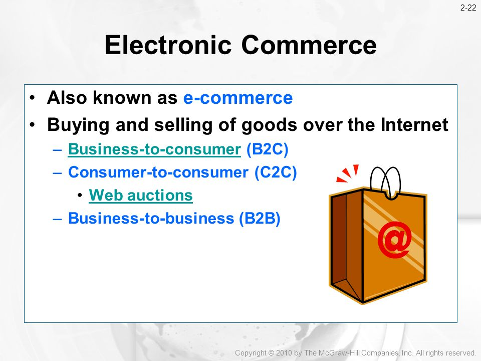 Electronic Commerce Also known as e-commerce