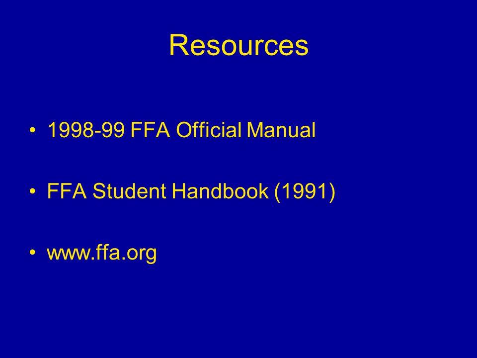 Resources 1998-99 FFA Official Manual FFA Student Handbook (1991)