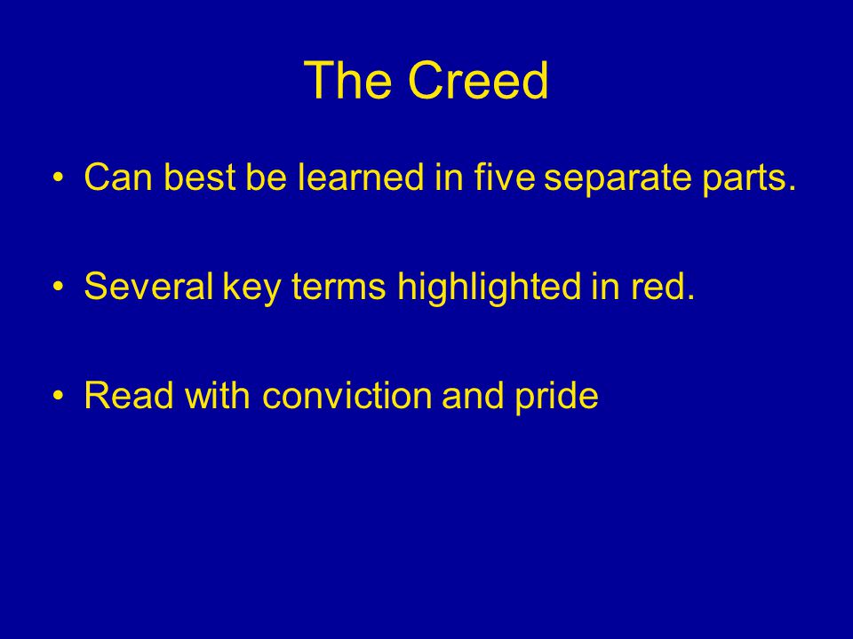 The Creed Can best be learned in five separate parts.