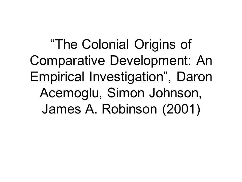 Colonial origins of comparative development