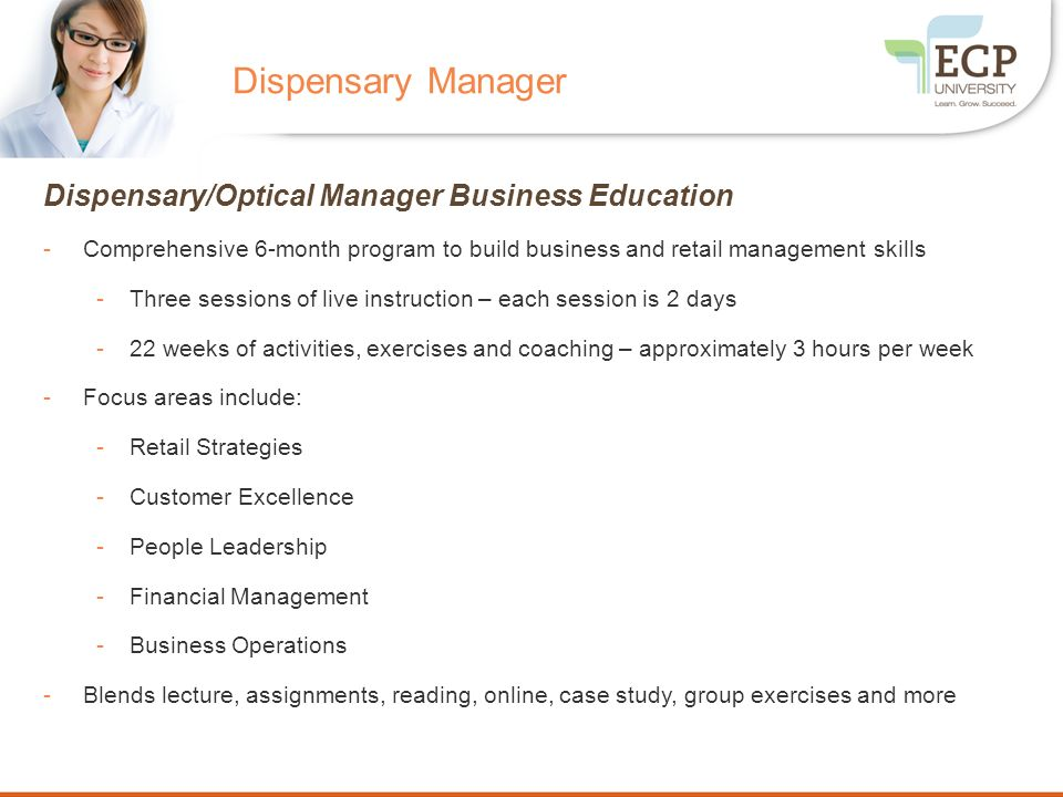 Dispensary Manager Dispensary/Optical Manager Business Education