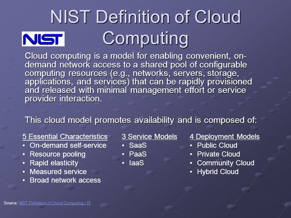 the nist definition of cloud computing Cloud security for federal agencies this paper helps federal agency executives evaluate security and  requirements and the nist definition of cloud computing.
