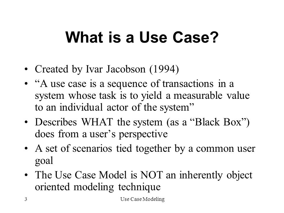 What is a Use Case Created by Ivar Jacobson (1994)