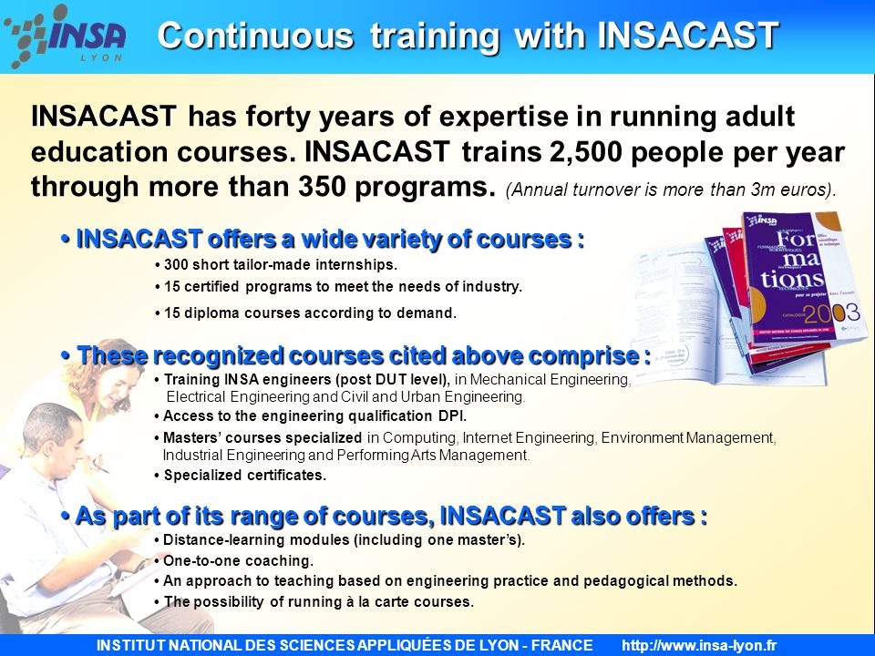 Continuous training with INSACAST