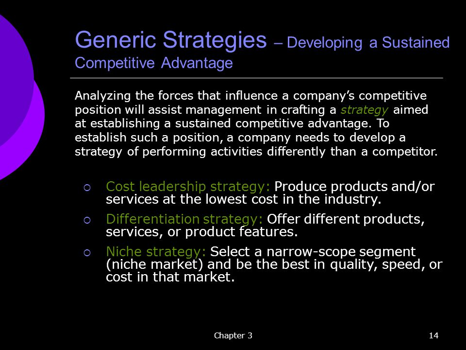 Generic Strategies – Developing a Sustained Competitive Advantage