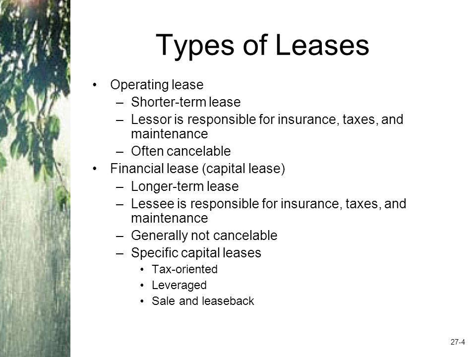 Lease Accounting Leases are governed primarily by FASB 13