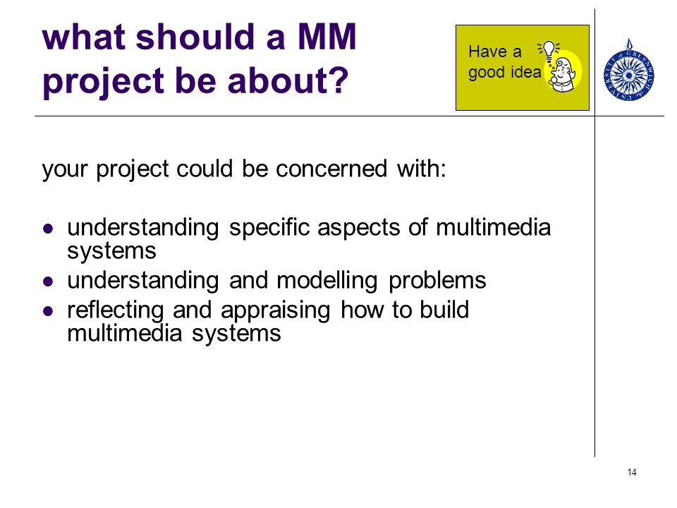 what should a MM project be about
