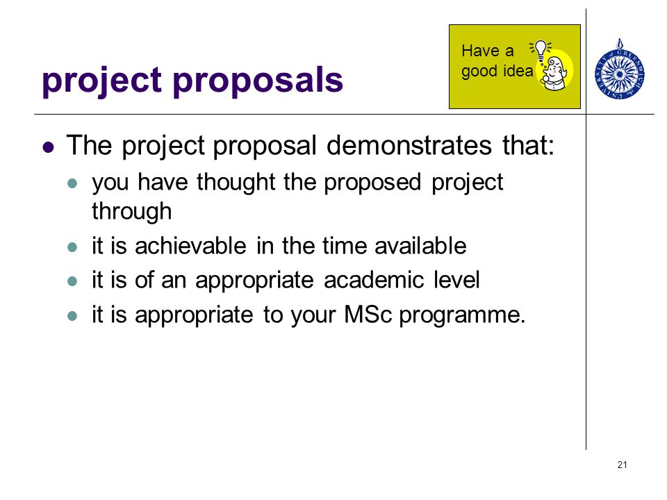 project proposals The project proposal demonstrates that: