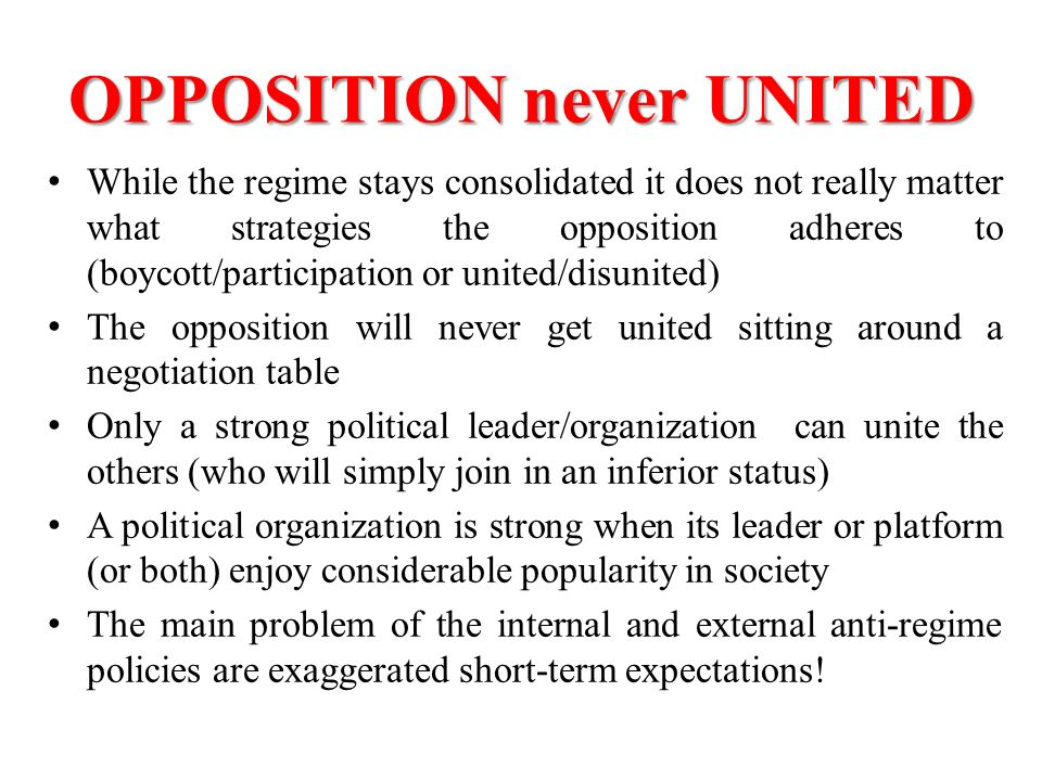 OPPOSITION never UNITED