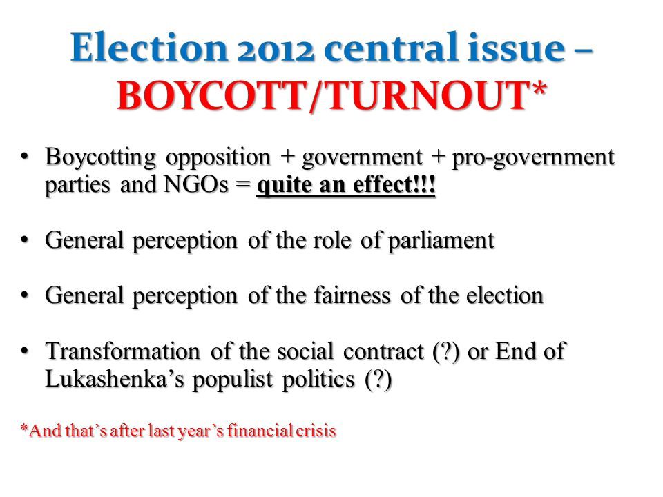 Election 2012 central issue – BOYCOTT/TURNOUT*