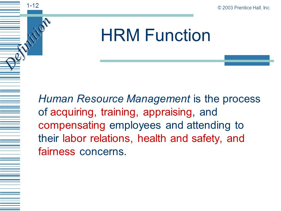 definitions and functions of human resource Core functions of human resource management a core function of human resource management is development training efforts to improve personal there are many definitions by management scholars of the stages in the managerial process.