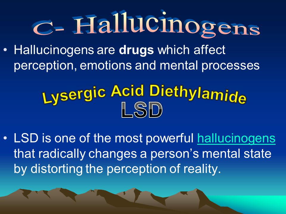 a history of lsd a powerful hallucinogen Psychedelics (serotonergic hallucinogens) are powerful psychoactive  substances  their origin predates written history, and they were employed by  early cultures in  it is believed that more than 30 million people have used lsd,  psilocybin,.
