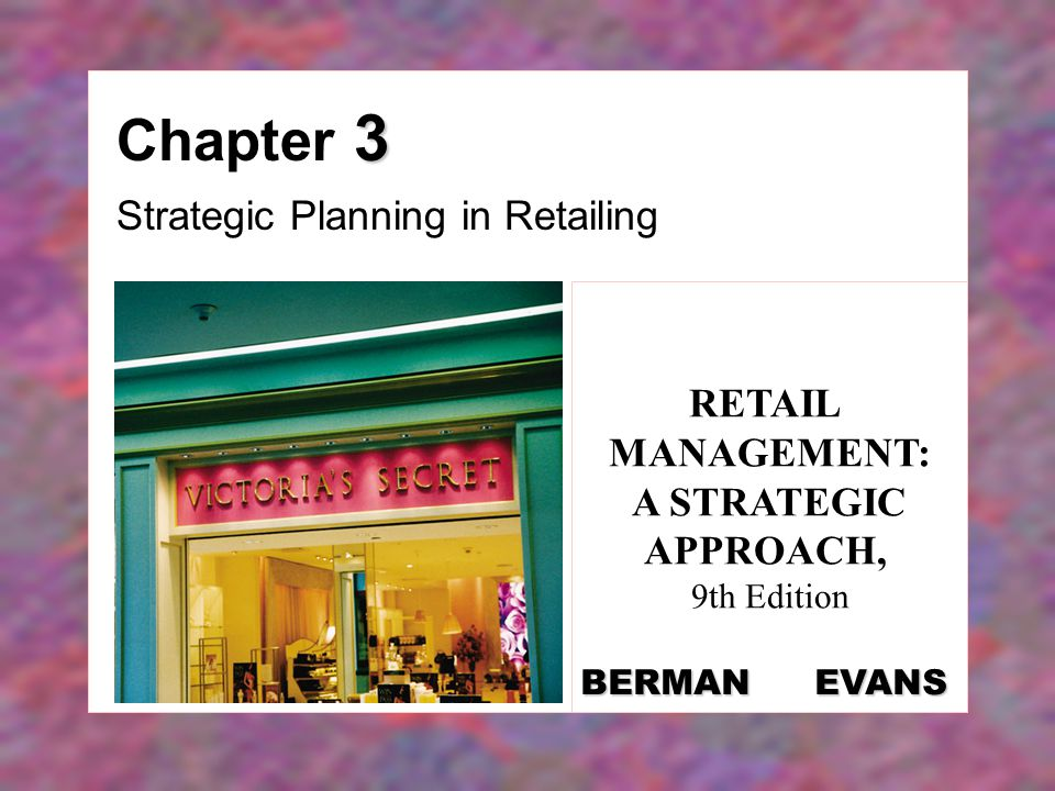 Retail Management: A Strategic Approach, 13th Edition