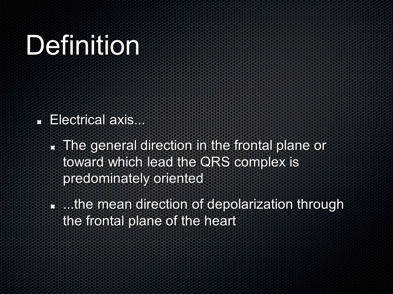 Definition Electrical axis...