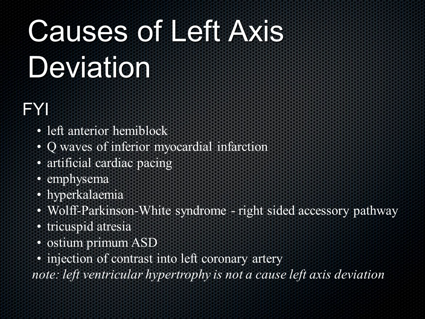 Causes of Left Axis Deviation