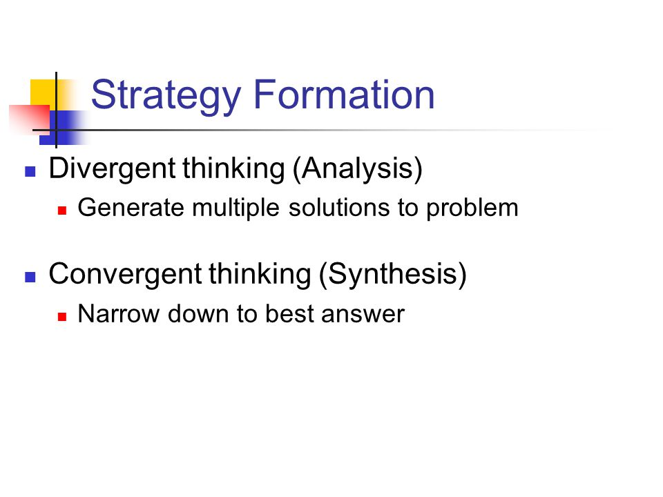 analysis of strategy formation Competing successfully with other hotels: the role of strategy cathy a enz strategy may be one of the most misunderstood business concepts, but it's essential for people analysis is the basis of strategy formulation.