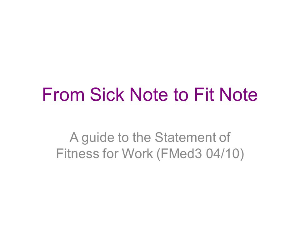 From Sick Note to Fit Note