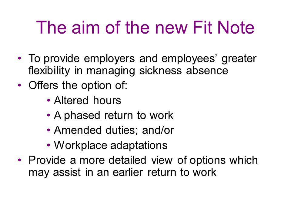 The aim of the new Fit Note