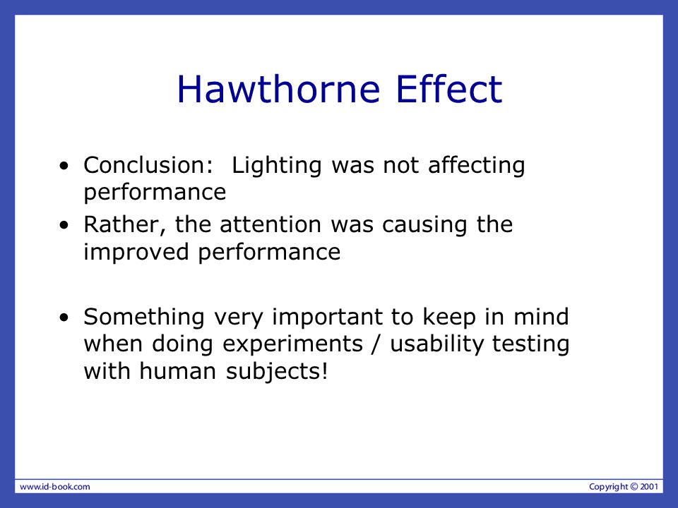 the hawthorne experiments illumination test essay The hawthorne studies tested to determine the effects of  environments (eg,  improved lighting, new welfare/rest facilities), and expressions of  the essay  the giving of orders published in 1926, mary parker follett argues that both the.