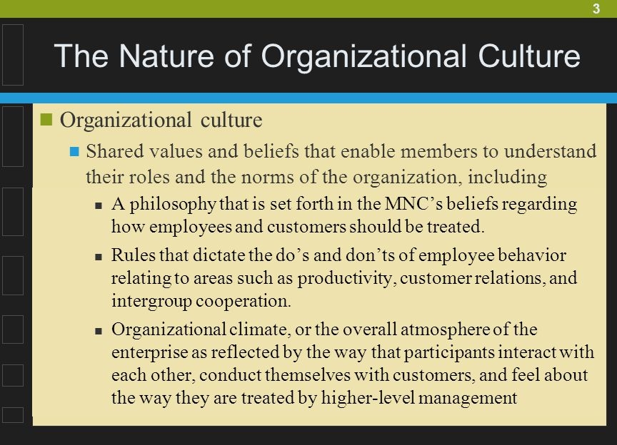 the nature and substance of organisational culture Organizational communication is how organizations represent, present, and constitute their organizational climate and culture—the attitudes, values and goals that characterize the organization and its members.