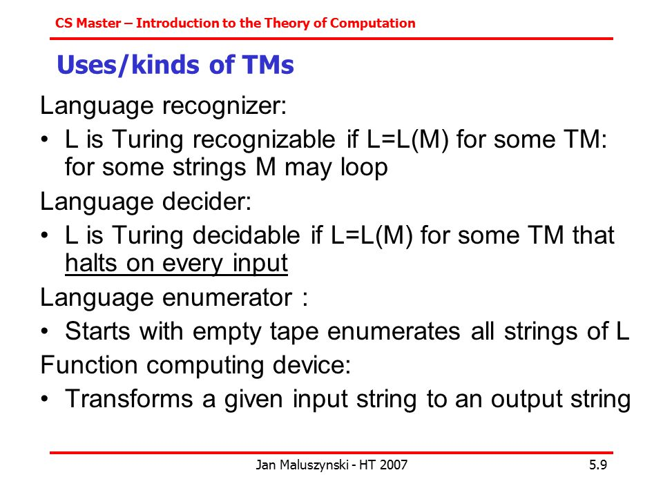 L is Turing decidable if L=L(M) for some TM that halts on every input