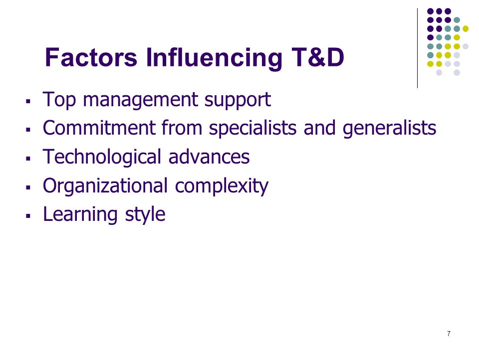 Factors Influencing T&D
