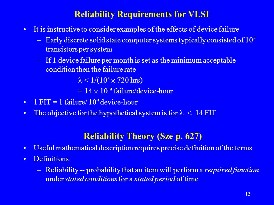 Reliability Requirements for VLSI