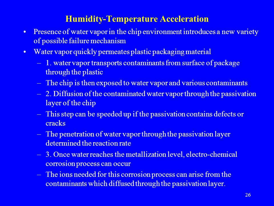 Humidity-Temperature Acceleration