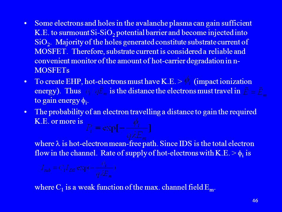 Some electrons and holes in the avalanche plasma can gain sufficient K