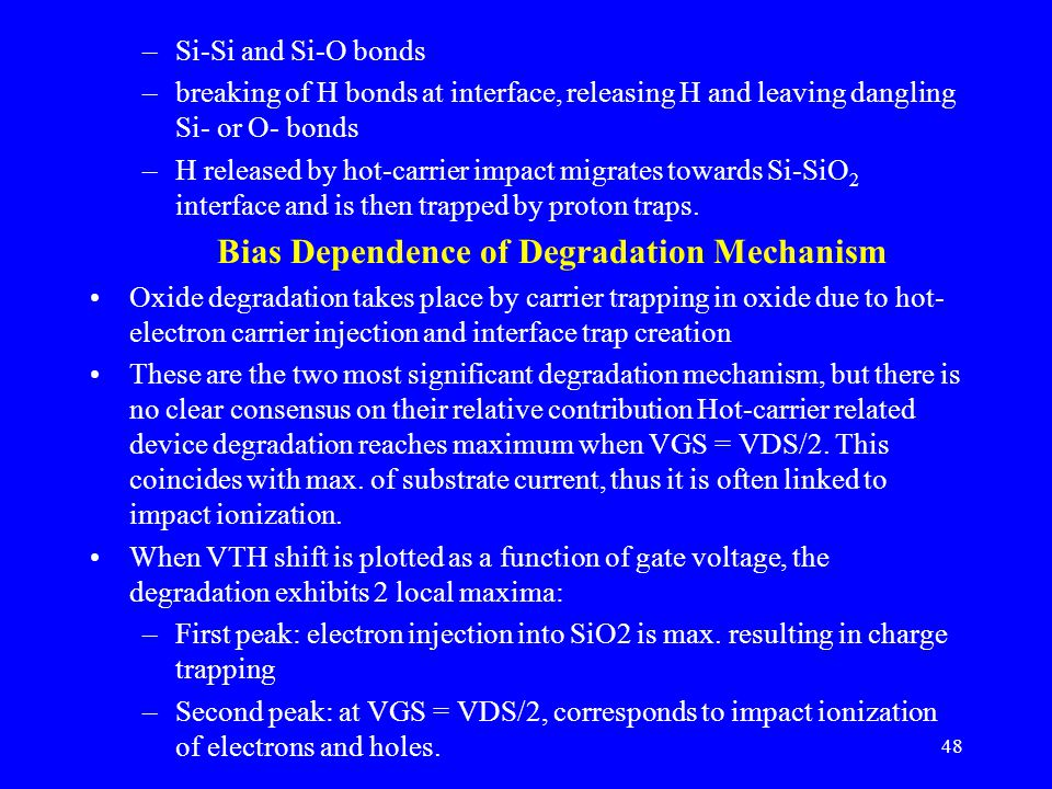 Bias Dependence of Degradation Mechanism