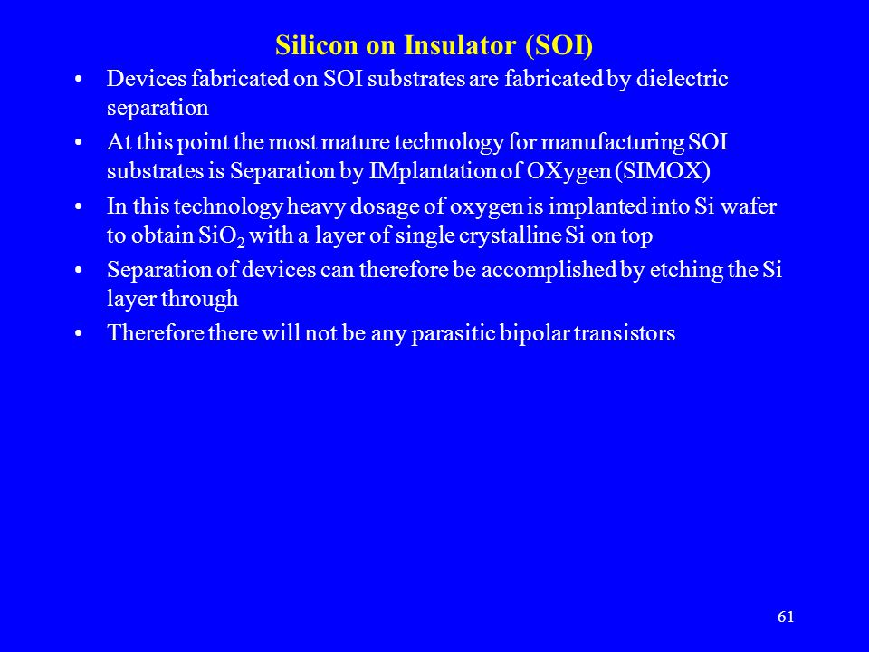 Silicon on Insulator (SOI)